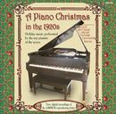 CARROLL, ADAM & L. LESLIE LOTH, CLAIR AND FAIRCHILD, JOHN T. HARVARD, FRITZ KREISLER「A Piano Christmas In The 1920s」