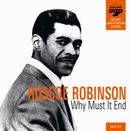 ROSCOE ROBINSON「Why Must It End」