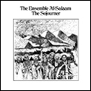 THE ENSEMBLE AL-SALAAM「The Sojourner」
