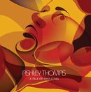 ASHLEY THOMAS「A Tale Of Two Cities」