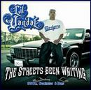 LIL VANDAL「The Streets Been Waiting」