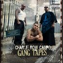 CHARLIE ROW CAMP「Gang Tapes」