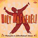 Holy Mackerel! : Pretenders To Little Richard's Throne
