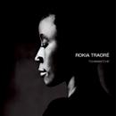 ロキア・トラオレ「Tchamantche」