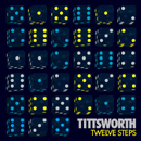 TITTSWORTH「Twelve Steps」
