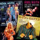 KOOL KEITH「The Lost Masters volume 1・2」