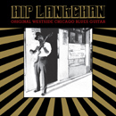 Hip Lankchan「Original Westside Chicago Blues Guitar」