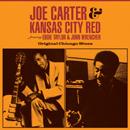 ジョー・カーター&カンザス・シティ・レッド「Original Chicago Blues」