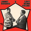 ジミー・ロジャース&レフト・ハンド・フランク「The Dirty Dozens」