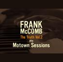 FRANK McCOMB「The Truth Vol.2」