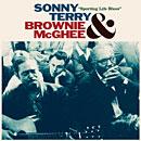 サニー・テリー&ブラウニー・マギー「Sporting Life Blues」