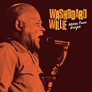 WASHBOARD WILLIE「Motor Town Boogie」