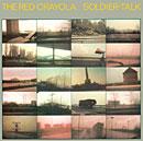 THE RED CRAYOLA「Soldier Talk」
