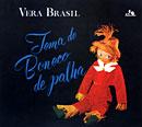 VERA BRASIL「Tema do Boneco de palha」