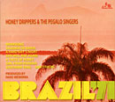 HONEY DRIPPERS & THE PEGALO SINGERS「Brazil '71」
