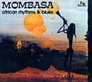 MOMBASA「African Rhythms & Blues」