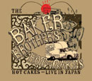 THE BAKER BROTHERS「Hot Cakes: Live In Japan」