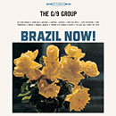 THE G/9 GROUP「Brazil Now!」