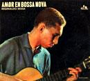 REGINALDO BESSA「Amor En Bossa Nova」