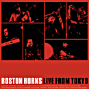BOSTON HORNS「Live From Tokyo」