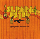 V.A.「Si, Para Usted: The Funky Beats of Revolutionary Cuba Volume One」