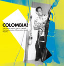 Colombia!: The Golden Age Of Discos Fuentes - The Powerhouse Of Colombian Music 1960-1976