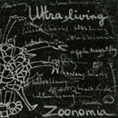 ULTRA LIVING「Zoonomia」