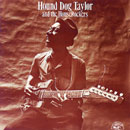 HOUND DOG TAYLOR & THE HOUSEROCKERS「Hound Dog Taylor & The Houserockers」