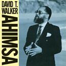 DAVID T. WALKER「Ahimsa」