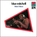 BLUE MITCHELL「Blues' Blues」