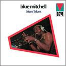 ブルー・ミッチェル「Blues' Blues」