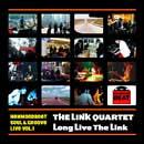 ザ・リンク・カルテット「Long Live The Link」