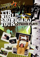 TTR WORLD SNOWBOARDING TOUR 06/07-EXTREAM PLAYS-