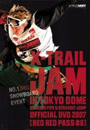 X-TRAIL JAM in TOKYO DOME 2007 RED RED PASS #8
