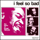 EDDIE TAYLOR「I Feel So Bad」