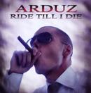 アルダズ「Ride Till I Die」