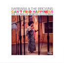 BARBARA & THE BROWNS「Can't Find Happiness - The Sounds of Memphis Recordings」
