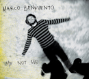 MARCO BENEVENTO「Me Not Me」