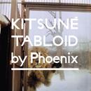 Kitsune Tabloid selected by PHOENIX