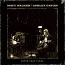 MATT WALKER & ASHLEY DAVIES「Catch That Plane」