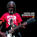 LITTLE JOE WASHINGTON「Texas Fire Line」
