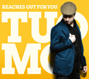 TUOMO「Reaches Out For You」