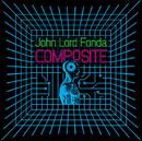 JOHN LORD FONDA「Composit」
