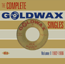 V.A.「The Complete Goldwax Singles Volume 1 1962-1966」