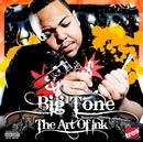 BIG TONE「The Art Of Ink」