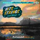 The Golden Age Of American Popular Music : Hits With Strings And Things - Hot 100 Instrumentals From 1956-1965