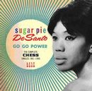 SUGAR PIE DeSANTO「Go Go Power : The Complete Chess Singles 1961-1966」