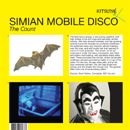 SIMIAN MOBILE DISCO「The Count」