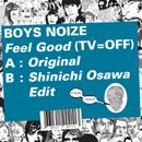 BOYS NOIZE「Feel Good (Tv = Off)」