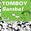 トムボーイ「Samba !」